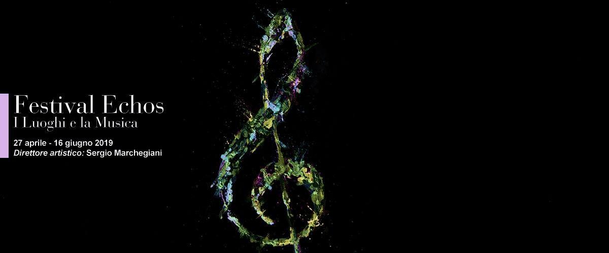Echos 2019 - XXI° festival internazionale di Musica