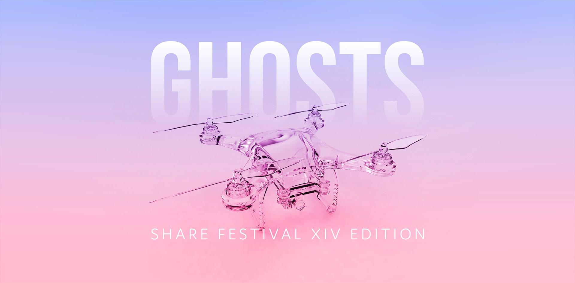 Ghosts - Share Festival XIV^ edizione