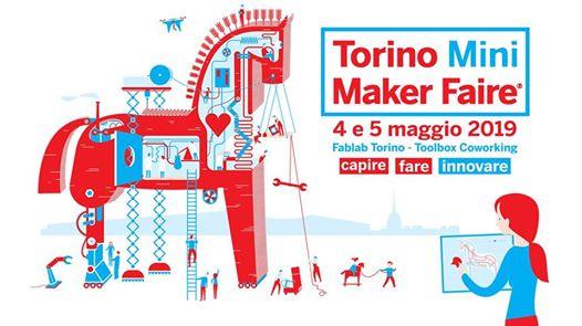 Torino Mini Maker Faire 2019