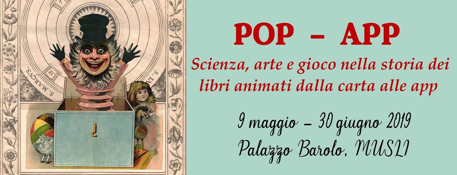 POP APP - Scienza, Arte e Gioco nella storia dei libri animati dalla carte alle App