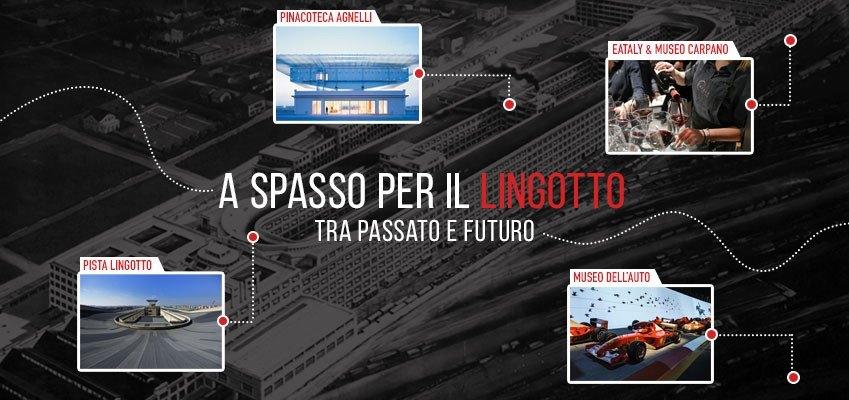A spasso per Lingotto