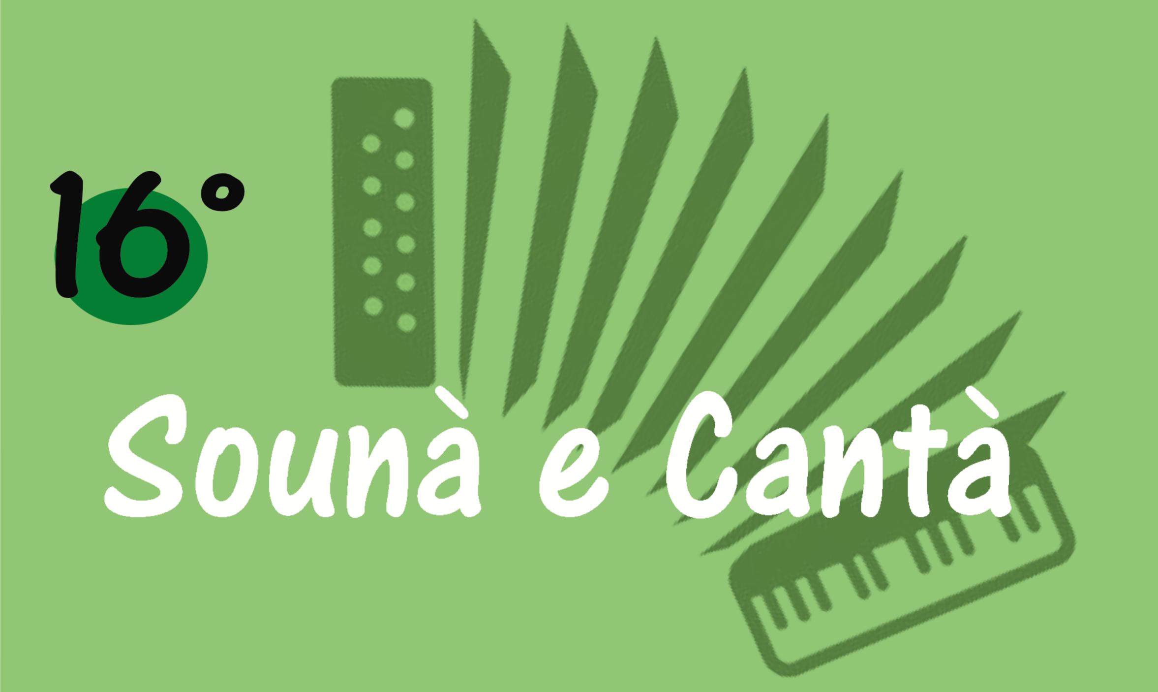 Sounà e Cantà - 16^ edizione